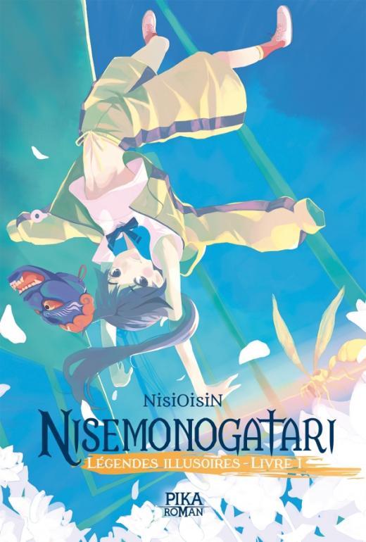 Nisemonogatari - Légendes Illusoires : Livre 1