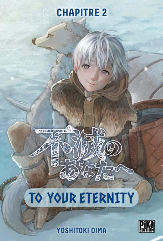 To Your Eternity Chapitre 02