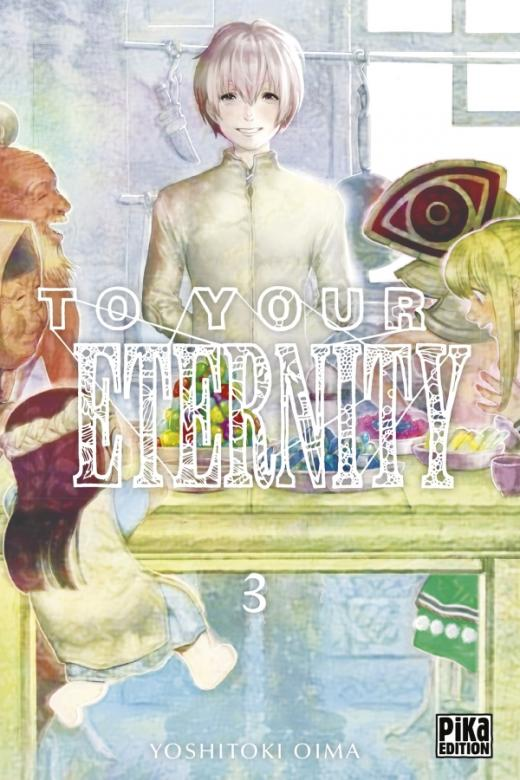 To Your Eternity T03