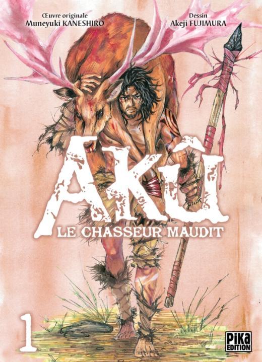 Akû, le chasseur maudit T01