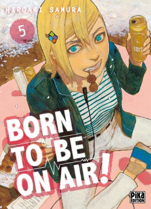 Born to be on air! T05
