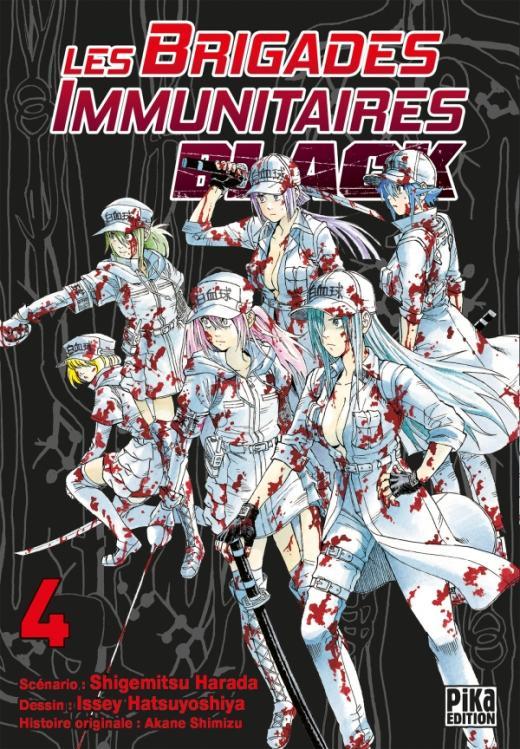 Les Brigades Immunitaires Black T04